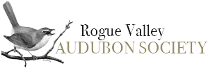ROGUE VALLEY AUDUBON SOCIETY